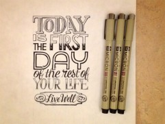 FYI-Sean-McCabe-Lettering-today-is-the-first-day-of-the-rest-of-your-life-575x431
